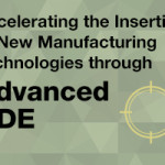 Accelerating the Insertion of New Manufacturing Technologies through Advanced NDE