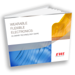 New eguide: Wearable Flexible Electronics: Closing Technology Gaps