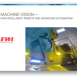 The Role of Machine Vision in Advanced Automation – New eGuide