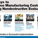 5 Ways to Reduce Manufacturing Costs Using Nondestructive Evaluation