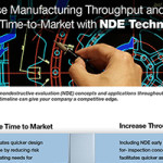 Increase Manufacturing Throughput and Speed Time-to-Market with NDE Technology